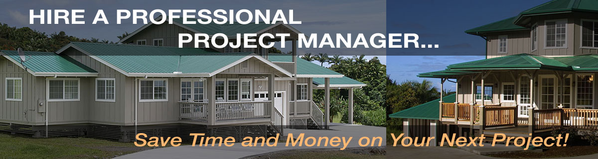 Help u build hawaii home construction project management for Help building a house